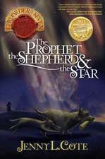 The Prophet, the Shepherd & the Star