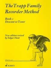 The Trapp Family Recorder - Volume 1: For Soprano or Tenor Recorder