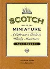 Scotch in Miniature