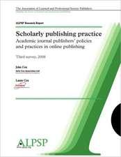 Scholarly Publishing Practice Third Survey 2008