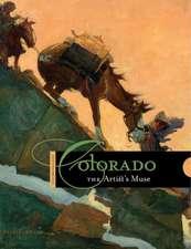 Colorado:  The Artist's Muse