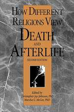 How Different Religions View Death and Afterlife, 2nd Edition