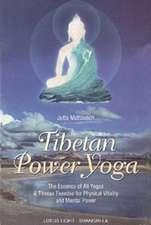 Tibetan Power Yoga