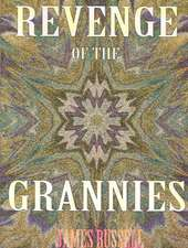 Revenge of the Grannies:  A Daily Christian Devotional
