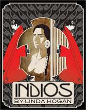 Indios:  A Poem... a Performance
