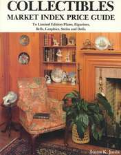 Collectibles Market Index Price Guide:  To Limited Edition Plates, Figurines, Bells, Graphics, Steins & Dolls