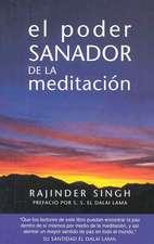 El Poder Sanador de La Meditacion:  Dedicated to Those Who Are Not Ashamed of Economy