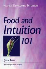 Food and Intuition 101, Volume 2