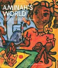 Aminah's World: An Activity Book and Children's Guide about Artist Aminah Brenda Lynn Robinson