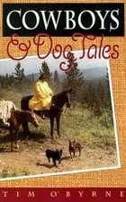 Cowboys and Dog Tales