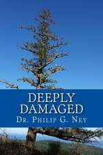 Deeply Damaged:  An Explanation for the Profound Problems Arising from Aborting Babies and Abusing Children