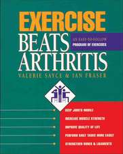 Exercise Beats Arthritis:  An Easy-To-Follow Program of Exercises