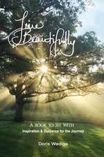 Live Beautifully:  A Book to Sit with