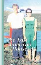 The Last American Housewife