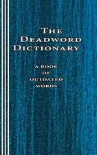 The Deadword Dictionary
