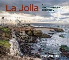 La Jolla:  A Photographic Journey