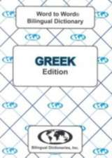 English-Greek & Greek-English Word-to-Word Dictionary