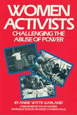 Women Activists: Challenging the Abuse of Power