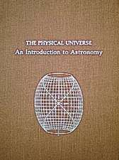 The Physical Universe:  An Introduction to Astronomy