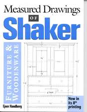 Measured Drawings of Shaker Furniture and Woodenware