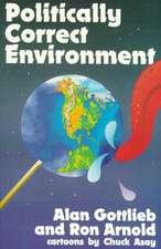 Politically Correct Environment