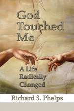 God Touched Me