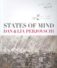 States of Mind:  Dan and Lia Perjovschi