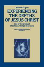 Experiencing the Depths of Jesus Christ