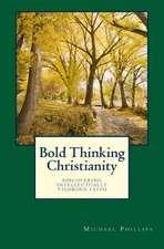 Bold Thinking Christianity