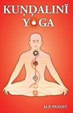 Kundalini Yoga:  A Brief Study of Sir John Woodroffe's