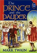 The Prince and the Pauper (Unabridged and Illustrated):  My Life Among the Shoshones