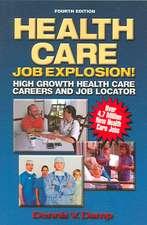 Health Care Job Explosion