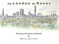My London by Renos: Drawings of London Landmarks