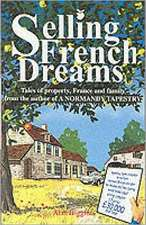 Selling French Dreams