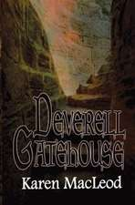 Deverell Gatehouse