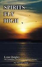 Spirits Fly High