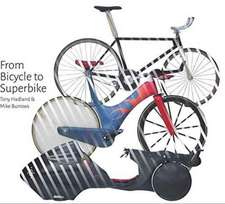 From Bicycle to Superbike