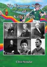 Six Famous Sons of Killyeagh