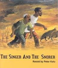The Singer And The Snorer
