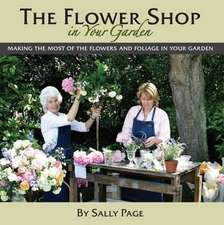 The Flower Shop In Your Garden