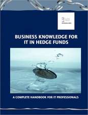 Business Knowledge for It in Hedge Funds:  A Fibre Artists' Workbook of Metals