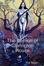 The Demon of Clarington House