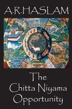 The Chitta Niyama Opportunity