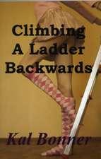 Climbing a Ladder Backwards