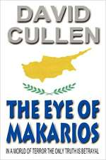 The Eye of Makarios - Revised and Updated International Edition