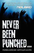 Never Been Punched