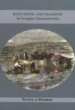 Road Travel and Transport in Georgian Gloucestershire