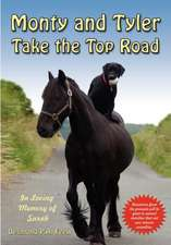 Monty and Tyler Take the Top Road