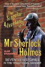 The Singular Adventures of MR Sherlock Holmes