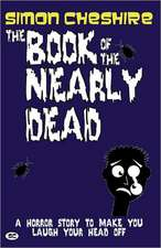 The Book Of The Nearly Dead